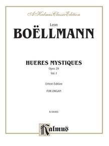 Heures Mystiques (Urtext), Volume I (Opus 29)