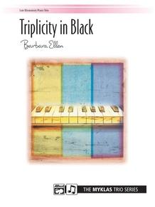 Triplicity in Black