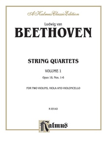String Quartets, Volume I, Opus 18, Nos. 1-6