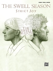 The Swell Season: Strict Joy