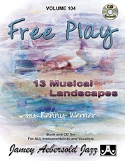 Jamey Aebersold Jazz, Volume 104: Free Play