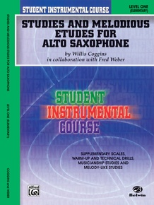 Student Instrumental Course: Studies and Melodious Etudes for Alto Saxophone, Level I