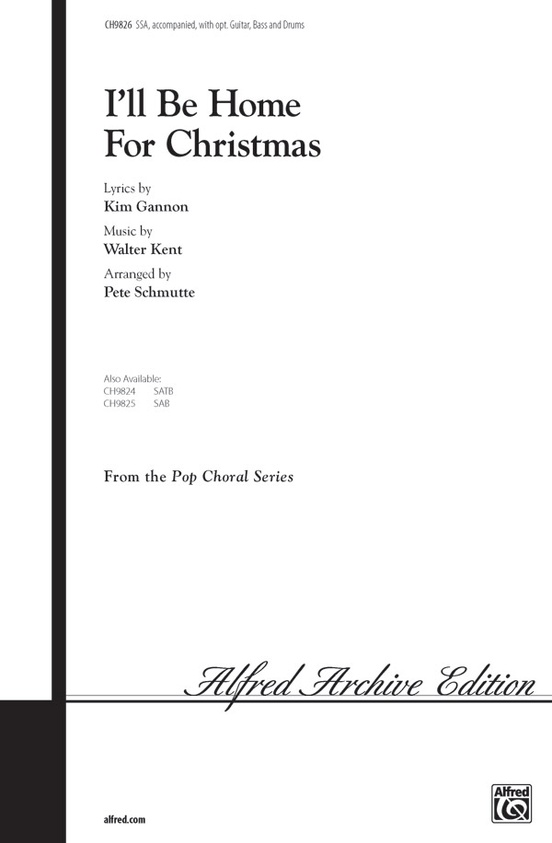 I'll Be Home for Christmas: SSA Choral Octavo: Kim Gannon