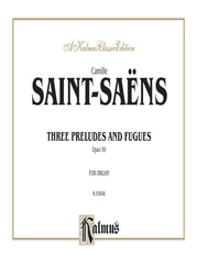 Three Preludes and Fugues, Opus 99