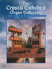 The Crystal Cathedral Organ Collection