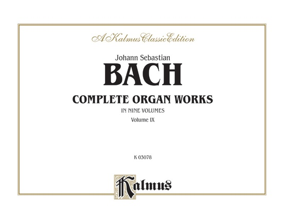 Complete Organ Works, Volume IX