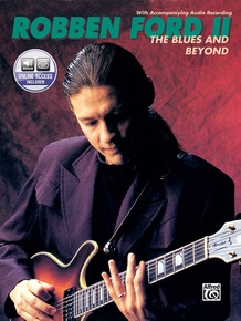 Robben Ford: The Blues and Beyond