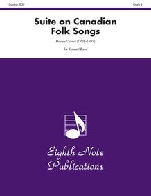 Suite on Canadian Folk Songs