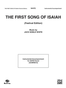 The First Song of Isaiah (Festival Edition)