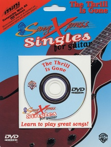 SongXpress® Singles for Guitar: The Thrill Is Gone