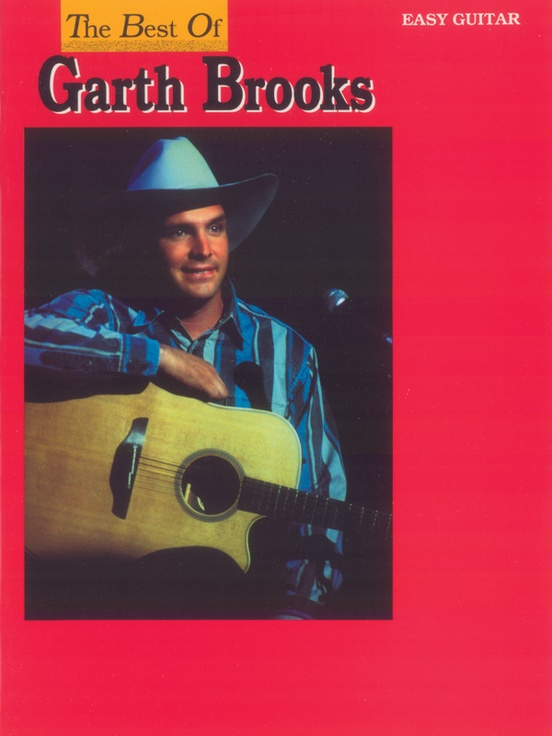 The Best of Garth Brooks for Easy Guitar: Easy Guitar/TAB Book ...