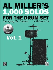 Al Miller's 1,000 Solos for the Drum Set, Volume 1