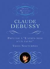 """Prélude A """"L'Après-Midi d'un Faune"""" / Trois Nocturnes"""