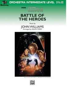 Battle of the Heroes (from <I>Star Wars®:</I> Episode III <I>Revenge of the Sith</I>)