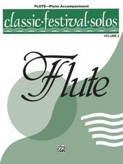 Classic Festival Solos (C Flute), Volume 2 Piano Acc.