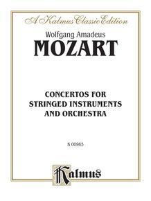 Adagio for Violin and Piano K. 219, Rondos, K. 269, K. 373, Concertone, K. 190