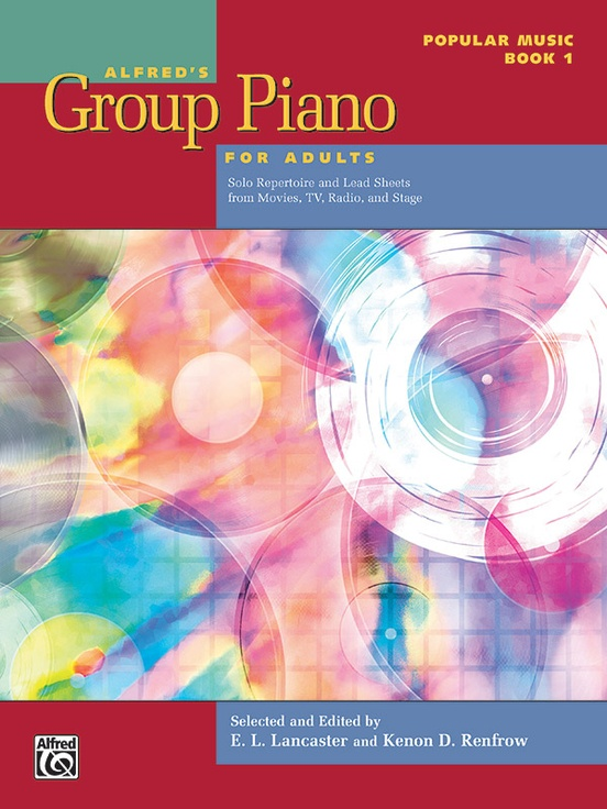 Alfred's Group Piano for Adults: Popular Music Book 1