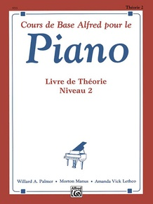 Alfred's Basic Piano Library: French Edition Theory Book 2