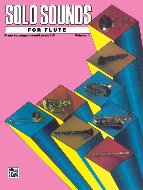 Solo Sounds for Flute, Volume I, Levels 3-5
