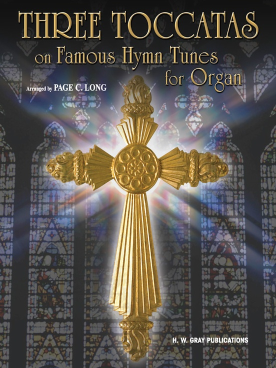 Three Toccatas on Famous Hymn Tunes