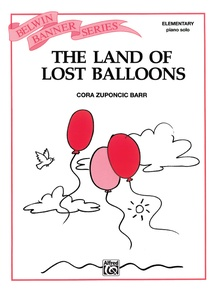 The Land of Lost Balloons