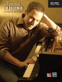 The Essential Jim Brickman, Volume 1: Piano Solos