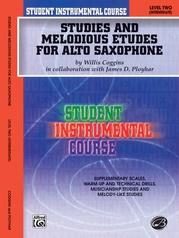 Student Instrumental Course: Studies and Melodious Etudes for Alto Saxophone, Level II