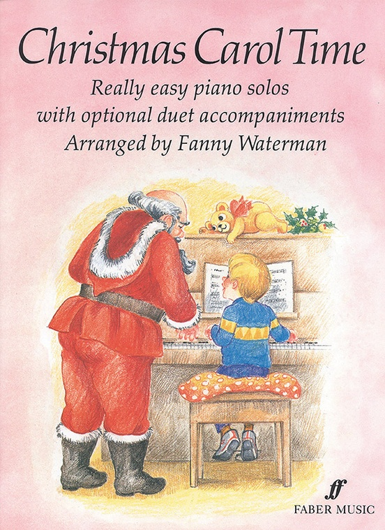 Christmas Carol Time Really Easy Piano Solos with Optional Duet Accompaniments