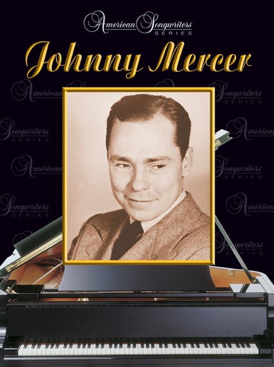 American Songwriters Series: Johnny Mercer