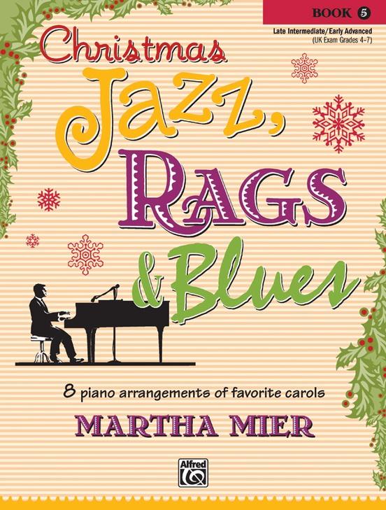 Christmas Jazz, Rags & Blues, Book 5