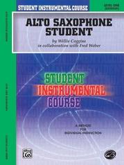 Student Instrumental Course: Alto Saxophone Student, Level I