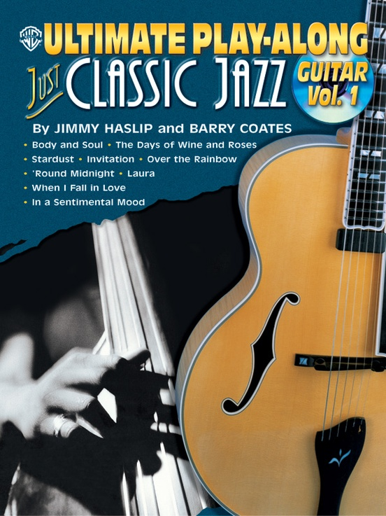 Ultimate Play-Along Guitar: Just Classic Jazz, Volume 1