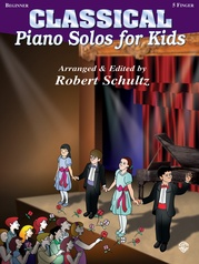 Piano Solos for Kids: Classical (New Edition)