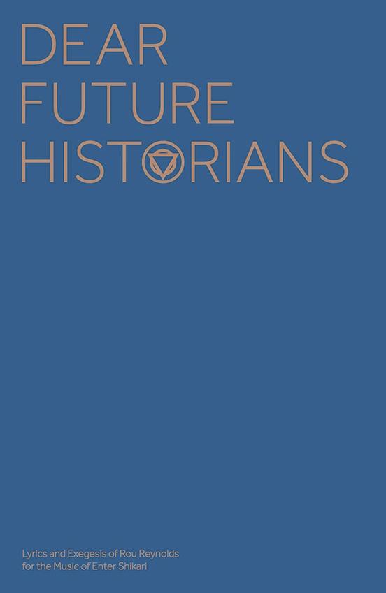 enter shikari dear future historians case bound lyric essay  enter shikari dear future historians