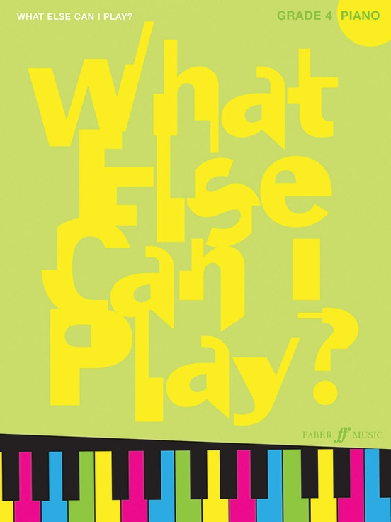 What Else Can I Play? Grade 4
