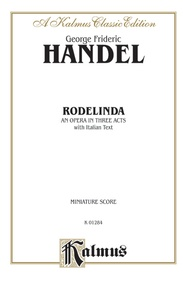 Rodelinda (1725), An Opera in Three Acts