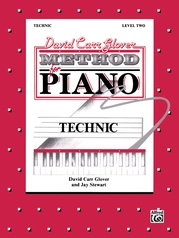 David Carr Glover Method for Piano: Technic, Level 2