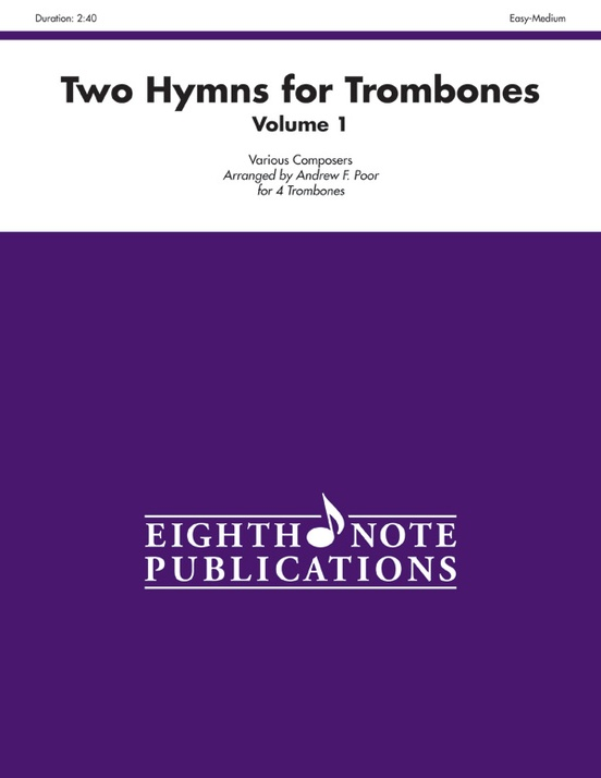 Two Hymns For Trombones Volume 1 4 Trombones Score Parts