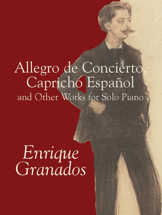 allegro de concierto capricho espaol and other works for solo piano