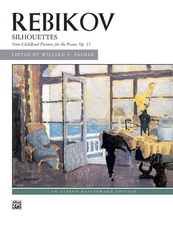 Rebikov: Silhouettes, Opus 31