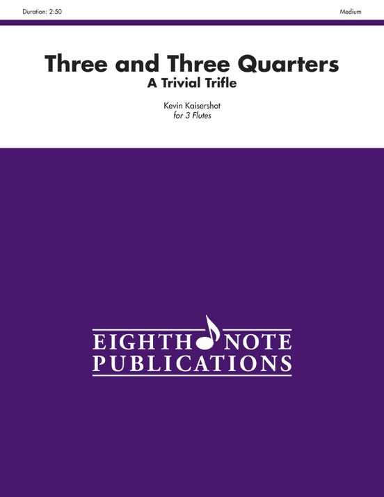 Three and Three Quarters