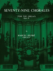 Seventy-Nine Chorales for the Organ, Opus 28