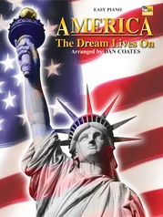 America . . . The Dream Lives On