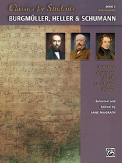Classics for Students: Burgmüller, Heller & Schumann, Book 2