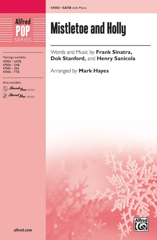 Mistletoe And Holly Satb Choral Octavo Henry Sanicola
