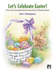 Let's Celebrate Easter!