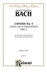 Cantata No. 4 -- Christ lag in Todesbanden (Christ Lay in Death's Bonds)