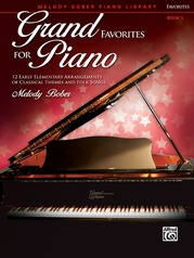 Grand Favorites for Piano, Book 1
