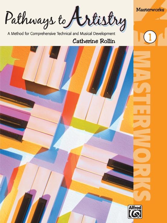 Pathways to Artistry: Masterworks, Book 1