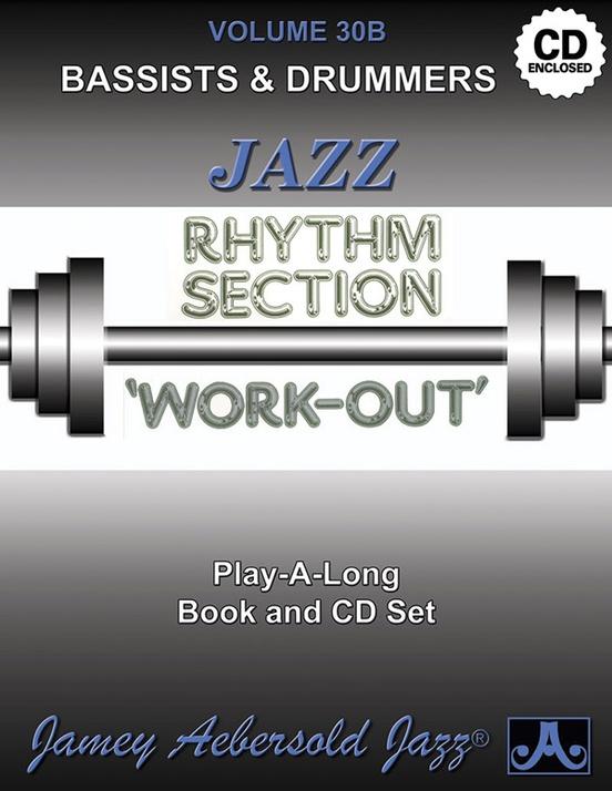 Jamey Aebersold Jazz, Volume 30B: Jazz Rhythm Section Work-Out